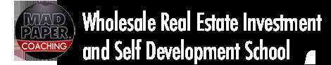 Real Estate Investment & Self Development School - MadPaper Coaching